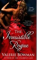 Valerie Bowman  The Irresistible Rogue   Historical Romance Pbk NEW