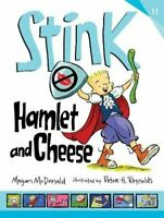 Stink: Hamlet and Cheese by Megan McDonald 9781406379303 | Brand New