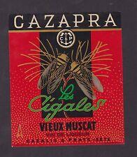Ancienne étiquette Alcool BN21229 Vieux Muscat Les Cigales