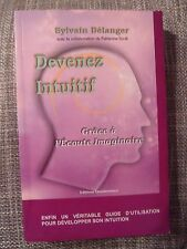 Devenez Intuitif Grâce À L'ecoute Imaginaire Sylvain Bélanger