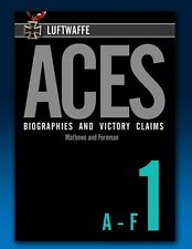 Luftwaffe Aces – Biographies and Victory Claims - Volume 1