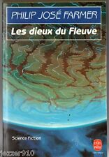PHILIP JOSE FARMER # LES DIEUX DU FLEUVE # 1993 livre de poche