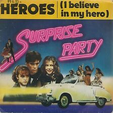 "45 TOURS / 7"" SINGLE--SURPRISE PARTY--HEROES / STOMP SWAMP FEVER--1983"