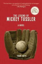 THE LEGEND OF MICKEY TUSSLER Autism by Frank Nappi NEW PAPERBACK BOOK in Aust 7