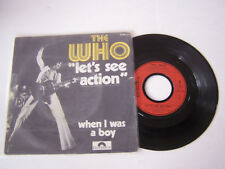 SP 2 TITRES , VINYLE 45 T , THE WHO , LET ' S SEE ACTION . VG -  / VG -