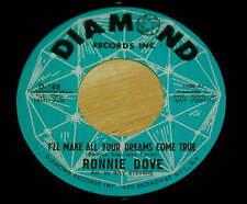 Ronnie Dove 45 I'll Make All Your Dreams Come True / I Had To Lose You