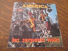 45 tours  les serpents noirs america