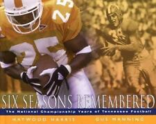 Six Seasons Remembered >Tennessee Volunteers< by Gus Manning, football.