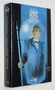Conan Doyle - L'Intégrale 10: der Abgrund Maracot. Rodney Stone