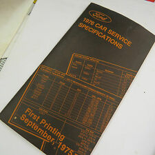 Ford 1976 Car Service Specifications, First Printing September 1975