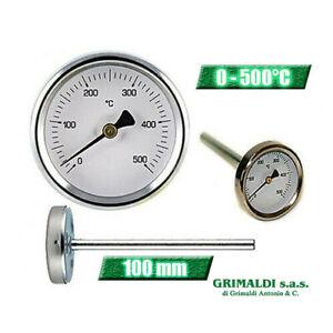 TERMOMETRO FORNO LEGNA BARBECUE SONDA RIGIDA 100 mm TEMPERATURA 0 - 500°C