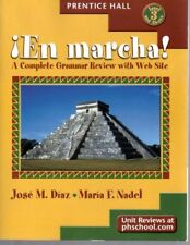 En Marcha ! A Complete Grammar Review with Web Sit