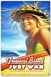 Tropical Blend Surf Wax Metal Sign New Vintage Repro USA Honolulu HI Beach Sun