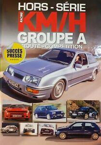 KM/H RACING Hors-série N°1 - GROUPE A route - compétition