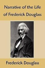 Narrative of the Life of Frederick Douglass : An American Slave and Incidents...