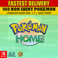 960 Pokemons NON Shiny Home PokeDex Sword and Shield Complete 1-7 Gen event