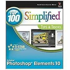 Photoshop Elements 10 Top 100 Simplified Tips and Tricks, Sheppard, Rob, Good Co