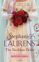 The Reckless Bride: Number 4 in series (Black Cobra Quartet),Stephanie Laurens