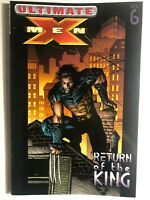 ULTIMATE X-MEN volume 6 Return of the King (2005) Marvel Comics TPB FINE-