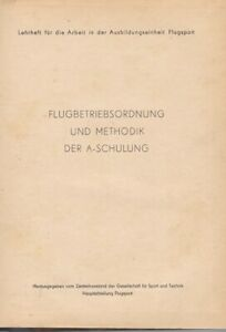 GST Lehrheft - Flugbetriebsordnung und Methodik der A-Schulung, DDR 1952
