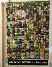 """""""Life Is Full Of Difficult Decisions"""" Beer Poster Classic Alcoholic Jokes Humor"""