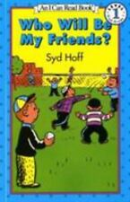 Who Will Be My Friends? (Easy I Can Read Series), Syd Hoff, Good Book