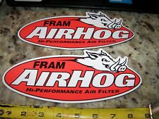 2 - FRAM AIRHOG AIR FILTER - NASCAR- NHRA CONTINGENCY STICKERS