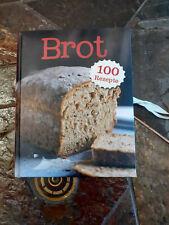 Brotbackbuch, 100 Rezepte, Format ca. 20 x 15,5 x 2 cm