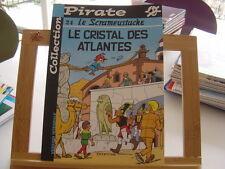LE SCRAMEUSTACHE T24 LE CRISTAL DES ATLANTES BE/TBE COLLECTION PIRATE