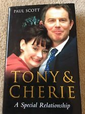 SIGNED! Tony and Cherie: A Special Relationship by Paul Scott (Hardback, 2005)