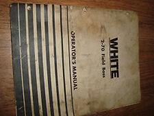 White 2-70 Field Boss Operator's Guide January 1976 No. 432 438