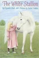 (Good)-The White Stallion (Paperback)-Elizabeth Shub-0440412927