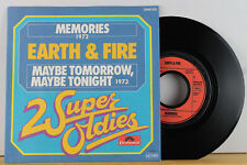 """7"""" - EARTH & FIRE - Memories - Maybe Tomorrow, Maybe Tonight - """"2 Super Oldies"""""""