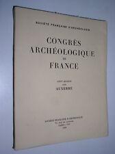 CONGRES ARCHEOLOGIQUE DE FRANCE - CXVIe SESSION - AUXERRE - 1958
