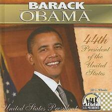 Barack Obama (The United States Presidents) (United States Presidents -ExLibrary