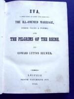 1842 EVA ILL-OMEMED MARRIAGE PILGRIMS OF RHINE EDWARD LYTTON BULWER MEGA RARE