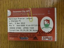 03/11/2012 Ticket: Swansea City v Chelsea  (folded). Thanks for viewing this ite