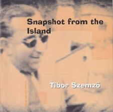Tibor Szemzö - Snapshot from the Island (2004)