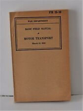 VTG Manual WWII FM 25-10 Motor Transport March 12 1942 Excellent
