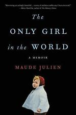 The Only Girl in the World:A Memoir by Maude Julien and Adriana Hunter. FreeShip