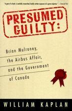 Presumed Guilty: Brian Mulroney
