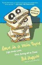 Love Is a Mix Tape : Life and Loss, One Song at a Time by Rob Sheffield (2007, …