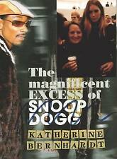 Katherine Bernhardt: The Magnificent Excess of Snoop Dogg, Good Condition Book,