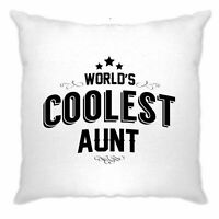 Novelty Cushion Cover Worlds Coolest Aunt Slogan Sister Gift Idea Mother's Day