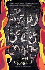 The Firebug of Balrog County