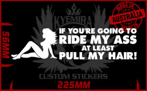 Tailgater sticker If you're going to ride my ass at least pull my hair BNS 225mm