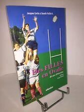 Des filles en Ovalie. 40 ans d'histoire par Jacques Cortie & Yaneth Pinilla B.