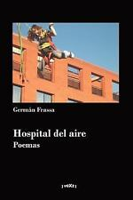 Hospital del Aire by Germán Frassa (2007, Paperback)