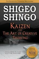 Kaizen and the Art of Creative Thinking by Shigeo Shingo (2007, Hardcover)