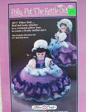 "Fibre Craft Polly Put Kettle On 13"" Doll 10 1/2"" Pillow Bed Doll Crochet Pattern"
